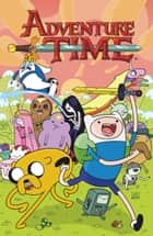 Adventure Time Vol. 2 ebook by Ryan North, Braden Lamb, Mike Holmes,...