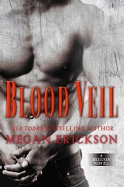 Blood Veil - A Mission Novel ebook by Megan Erickson