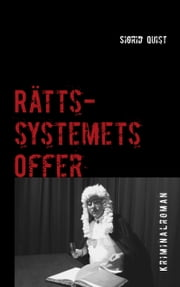 Rättssystemets offer ebook by Sigrid Quist