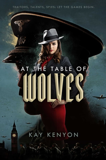 At the Table of Wolves ebook by Kay Kenyon