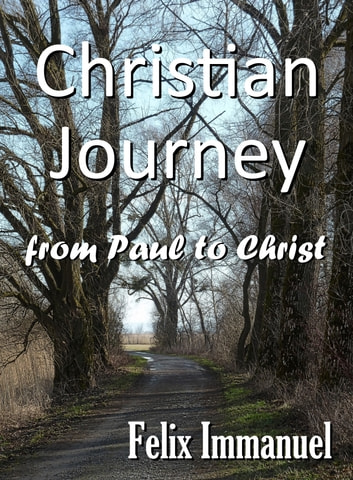 Christian Journey 電子書籍 by Felix Immanuel