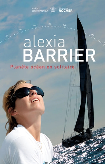 Planète océan en solitaire ebook by Alexia Barrier