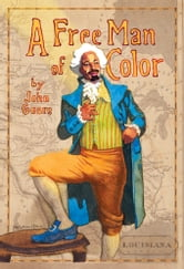 A Free Man of Color ebook by John Guare