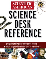 Scientific American Science Desk Reference ebook by Scientific American
