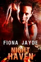 Night Haven ebook by Fiona Jayde