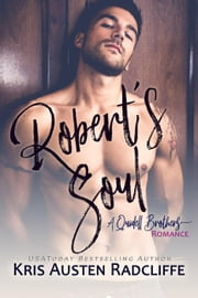Robert's Soul - Quidell Brothers, #3 ebook by Kris Austen Radcliffe