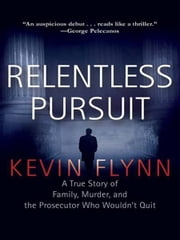 Relentless Pursuit ebook by Kevin Flynn