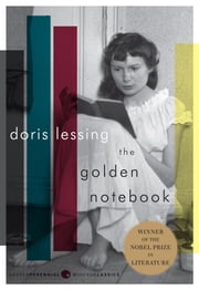 The Golden Notebook - A Novel ebook by Doris Lessing