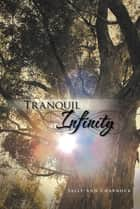Tranquil Infinity ebook by Sally-Ann Charnock