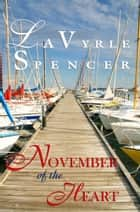 November of the Heart ebook by LaVyrle Spencer