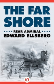 The Far Shore ebook by Edward Ellsberg