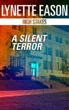 A Silent Terror ebook by Lynette Eason