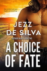 A Choice of Fate ebook by Jezz de Silva