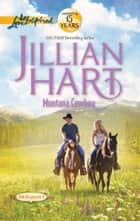 Montana Cowboy - A Wholesome Western Romance ebook by Jillian Hart