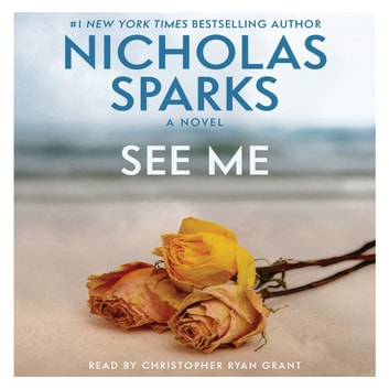 See Me audiobook by Nicholas Sparks