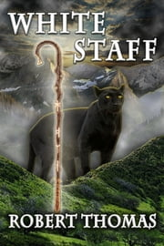 White Staff ebook by Robert Thomas