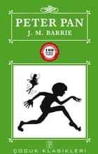 Peter Pan ebook by James Matthew Barrie, Emel Erdoğan