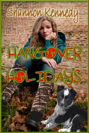 Hangover Holidays ebook by Shannon Kennedy