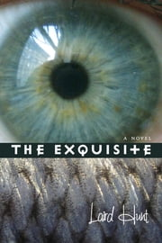The Exquisite ebook by Laird Hunt