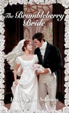 The Brambleberry Bride ebook by Hayley Ann Solomon