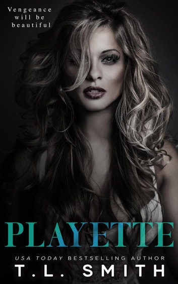 Playette ebook by T.L Smith