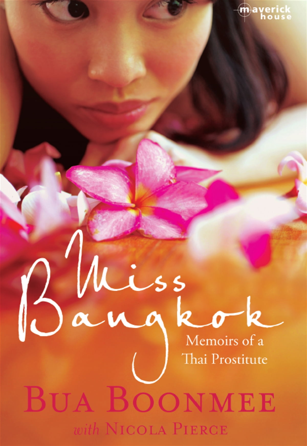 First they killed my father ebook by loung ung 9780062036544 miss bangkok memoirs of a thai prostitute ebook by bua boonmee fandeluxe PDF