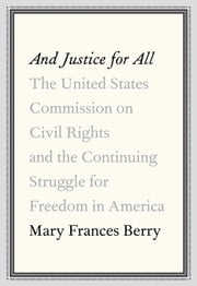 And Justice for All ebook by Mary Frances Berry