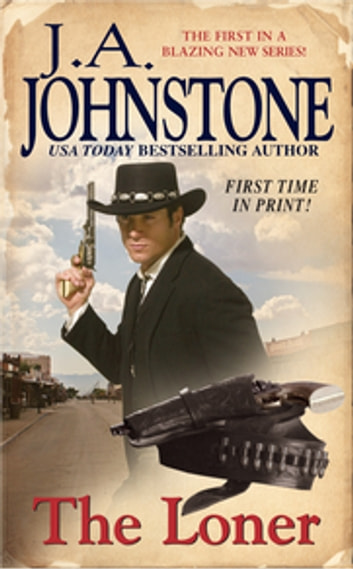 The Loner eBook by J.A. Johnstone