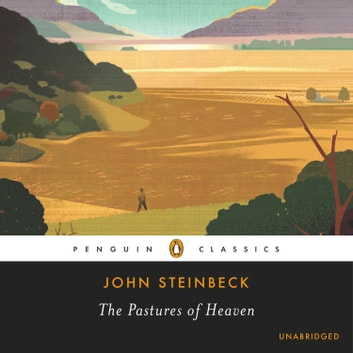 The Pastures of Heaven audiobook by John Steinbeck