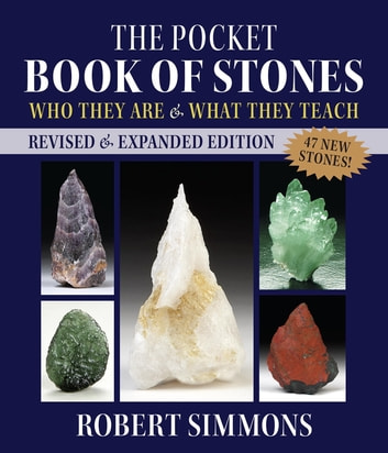 The Pocket Book of Stones, Revised Edition - Who They Are and What They Teach ebook by Robert Simmons