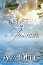 A Breath of Jasmine ebook by