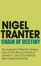 Chain of Destiny ebook by Nigel Tranter