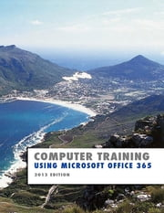 Using Microsoft Office 365 - 2013 Edition ebook by Kevin Wilson