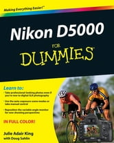 Nikon D5000 For Dummies ebook by Julie Adair King