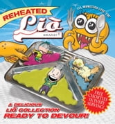 Reheated Lio - A Delicious LIO Collection Ready to Devour ebook by Mark Tatulli