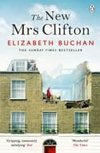 The New Mrs Clifton eBook by Elizabeth Buchan