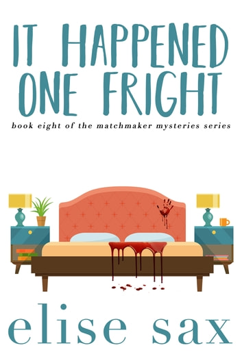It Happened One Fright ebook by Elise Sax