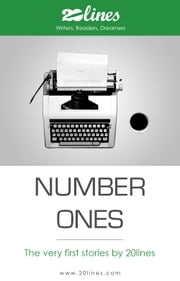 Number Ones - The very first stories by 20lines ebook by Various Authors