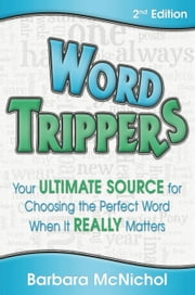 Word Trippers 2nd Edition ebook by Barbara McNichol