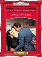 The Boss, The Beauty And The Bargain (Mills & Boon Vintage Desire) ebook by Judith McWilliams