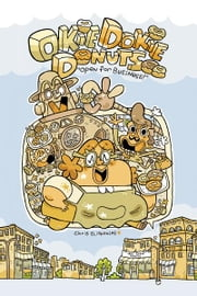 Okie Dokie Donuts (Book 1) ebook by Chris Eliopoulos