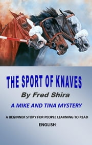 The Sport of Knaves ebook by Fred Shira