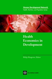 Health Economics in Development ebook by Musgrove, Philip
