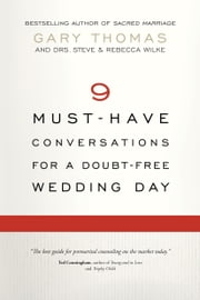 The Sacred Search Couple's Conversation Guide ebook by Gary Thomas,Steve Wilke,Rebecca Wilke