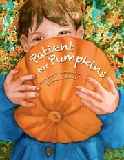 Patient for Pumpkins ebook by Linda L. Knoll