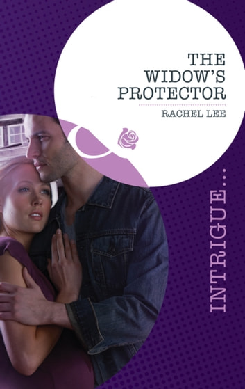 The Widow's Protector (Mills & Boon Intrigue) (Conard County: The Next Generation, Book 12) ebook by Rachel Lee
