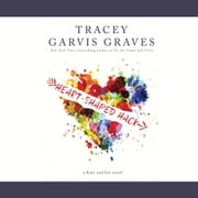 Heart-Shaped Hack audiobook by Tracey Garvis Graves