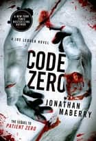 Code Zero ebook by Jonathan Maberry