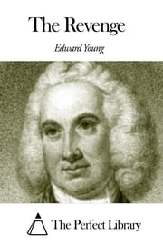 The Revenge ebook by Edward Young