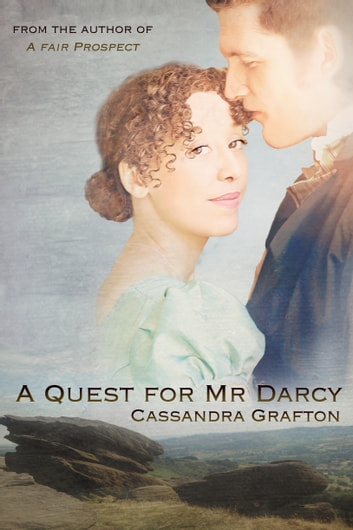 A Quest for Mr Darcy ebook by Cassandra Grafton